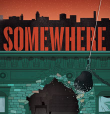Post image for Regional Theater Review: SOMEWHERE (Old Globe in San Diego)