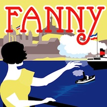 Post image for Los Angeles Theater (Upcoming): FANNY (Musical Theatre Guild at the Alex Theatre in Glendale)