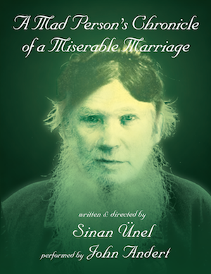 Sinan Ünel's A Mad Person's Chronicle of a Miserable Marriage with John Andert