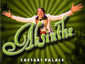 Post image for Las Vegas Theater Review: ABSINTHE (Caesars Palace)