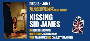 Post image for Off Broadway Theater Review: KISSING SID JAMES (Brits Off Broadway at 59E59)