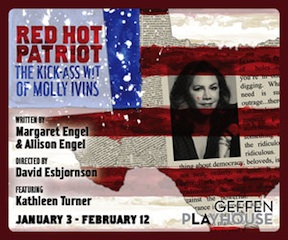 Post image for Los Angeles Theater Review: RED HOT PATRIOT: THE KICK-ASS WIT OF MOLLY IVINS (Geffen Playhouse)