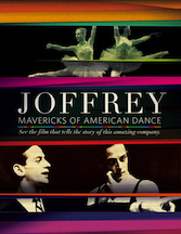 Post image for Film Review: JOFFREY: MAVERICKS OF AMERICAN DANCE (directed by Bob Hercules)
