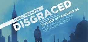 Post image for Chicago Theater Review: DISGRACED (American Theater Company)