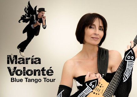 Post image for National Tour/Nightclub Review: MARÍA VOLONTÉ (Blue Tango National Tour)