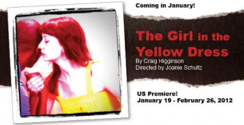 Post image for Chicago Theater Review: THE GIRL IN THE YELLOW DRESS (Next Theatre Company in Evanston)