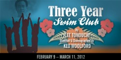 Post image for Los Angeles Theater Review: THREE YEAR SWIM CLUB (East West Players in Los Angeles)