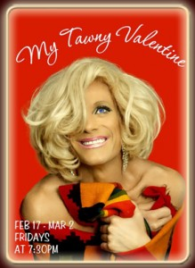 Post image for New York Theater Review: MY TAWNY VALENTINE (The Laurie Beechman Theater in New York)