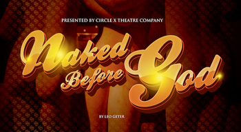 Post image for Los Angeles Theater Review: NAKED BEFORE GOD ([Inside] the Ford in Hollywood)