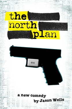 Post image for Chicago Theater Review: THE NORTH PLAN (Theater Wit in Chicago)