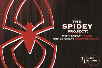 Post image for Los Angeles Theater Review: THE SPIDEY PROJECT: WITH GREAT POWER COMES GREAT RESPONSIBILITY (Studio/Stage in Los Angeles)