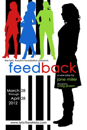 Post image for Los Angeles Theater Review: FEEDBACK (Lyric Theatre in Hollywood)