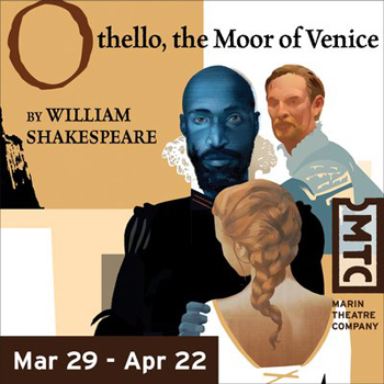 Post image for Bay Area Theater Review: OTHELLO, THE MOOR OF VENICE (Marin Theatre Company in Mill Valley)