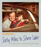 Post image for Chicago Theater Review: SIXTY MILES TO SILVER LAKE (Flat Iron Arts Building in Chicago)