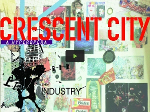 Post image for Los Angeles Theater Review: CRESCENT CITY: A HYPEROPERA (Atwater Crossing in Glendale)