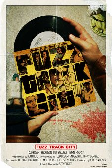 Post image for Film Review: FUZZ TRACK CITY (directed by Steve Hicks)