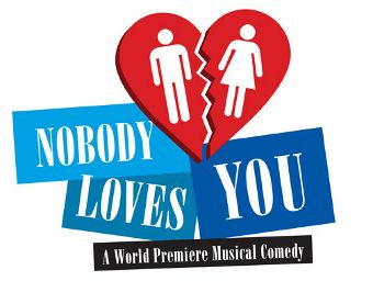 Post image for San Diego Theater Review: NOBODY LOVES YOU (World Premiere Musical Comedy at the Old Globe)