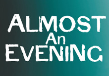 Post image for Chicago Theater Review: ALMOST AN EVENING (Circle Theatre in Oak Park)