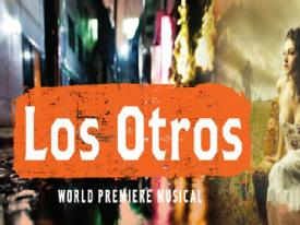 Post image for Los Angeles Theater Review: LOS OTROS (World Premiere at the Mark Taper Forum)