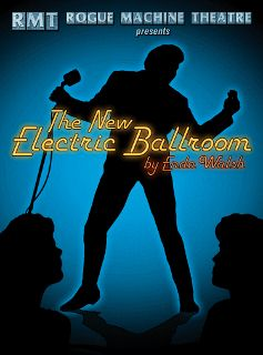 Post image for Los Angeles Theater Review: THE NEW ELECTRIC BALLROOM (Rogue Machine Theatre)