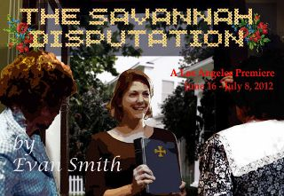 Post image for Los Angeles Theater Review: THE SAVANNAH DISPUTATION (The Colony Theatre in Burbank)