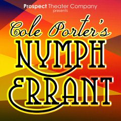 Post image for Off-Broadway Theater Review: COLE PORTER'S NYMPH ERRANT (The Clurman Theatre)