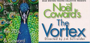 Post image for Chicago Theater Review: THE VORTEX (Dead Writer's Theater Collective at the Greenhouse Theatre Center)