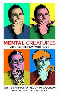 Post image for Los Angeles Theater Review: MENTAL CREATURES (Lounge Theatre 2 in Hollywood)