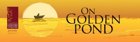 Post image for Los Angeles Theater Review: ON GOLDEN POND (The Glendale Centre Theatre)
