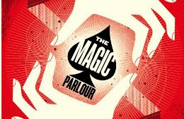 Post image for Chicago Theater Review: THE MAGIC PARLOUR (The House Theatre at The Palmer House Hilton Hotel)