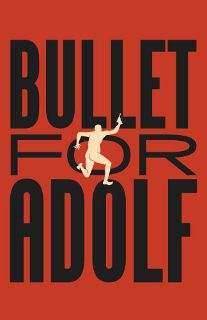 Post image for New York Theater Review: BULLET FOR ADOLF (New World Stages in New York City)