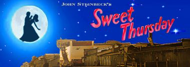 Post image for Los Angeles Theater Review: SWEET THURSDAY (Pacific Resident Theatre in Venice)