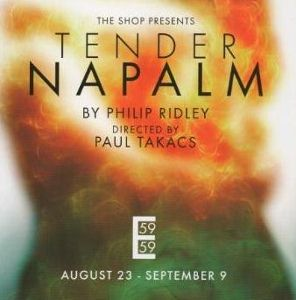 Post image for Off-Broadway Theater Review: TENDER NAPALM (59E59 Theaters)