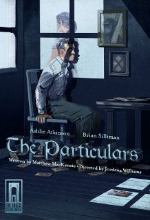 Post image for Off-Off-Broadway Theater Review: THE PARTICULARS (The Studio at Cherry Lane)