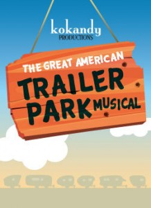 Post image for Chicago Theater Review: THE GREAT AMERICAN TRAILER PARK MUSICAL (Theater Wit)