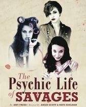 Post image for Los Angeles Theater Review: THE PSYCHIC LIFE OF SAVAGES (LATC in Los Angeles)