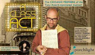 Post image for Chicago Theater Review: A CLASS ACT (Porchlight Music Theatre at Theater Wit)