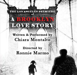 Post image for Los Angeles Theater Review A BROOKLYN LOVE STORY (Theatre 68 in Hollywood)