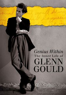 Post image for Documentary Film Review: GENIUS WITHIN: THE INNER LIFE OF GLENN GOULD (Directed by Brett Michèle Hozer and Peter Raymont)