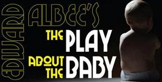 Post image for San Francisco Theater Review: THE PLAY ABOUT THE BABY (Custom Made Theatre Co.)