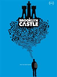 Post image for Documentary Film Review: BROOKLYN CASTLE (directed by Katie Dellamaggiore)