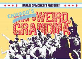 Post image for Chicago Theater Review: CHICAGO'S WEIRD, GRANDMA (The Neo-Futurarium)