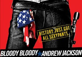 Post image for Chicago Theater Review: BLOODY BLOODY ANDREW JACKSON (Bailiwick)