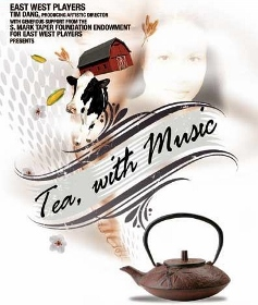 Post image for Los Angeles Theater Review: TEA, WITH MUSIC (East West Players)