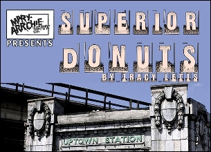 Post image for Chicago Theatre Review: SUPERIOR DONUTS (Royal George Theatre)