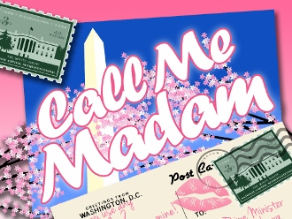 Post image for Los Angeles Theater Review: CALL ME MADAM (Musical Theatre Guild)