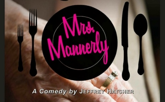 Post image for Los Angeles Theater Review: MRS. MANNERLY (Theatre 40)