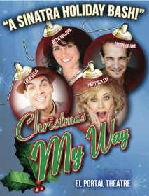 Post image for Los Angeles Theatre Review: CHRISTMAS MY WAY (El Portal Theatre)
