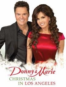 Post image for Los Angeles Theater Review: DONNY & MARIE: CHRISTMAS IN LOS ANGELES (Pantages Theatre)