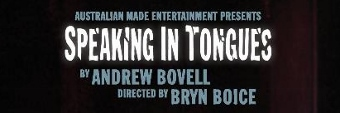 Post image for Off-Off-Broadway Theater Review: SPEAKING IN TONGUES (Theater 54)
